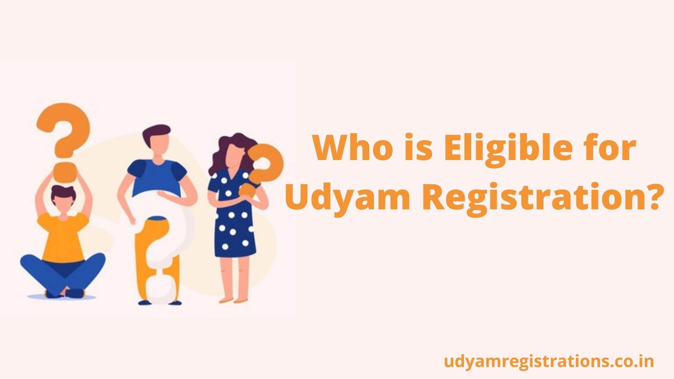 Who is Eligible for Udyam Registration?